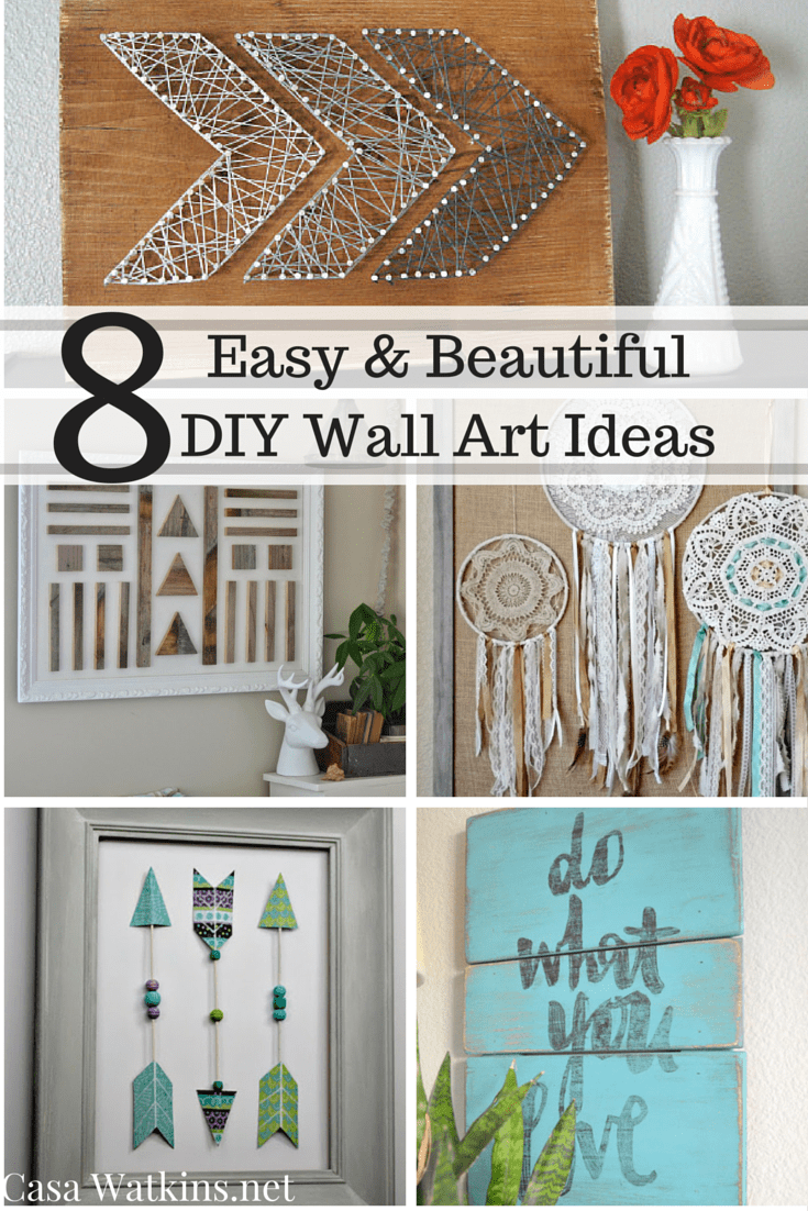 8 easy and beautiful diy wall art ideas casa watkins living for Home decorations ideas for free