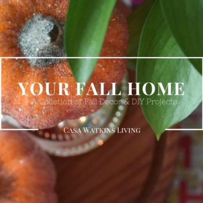 Your Fall Home