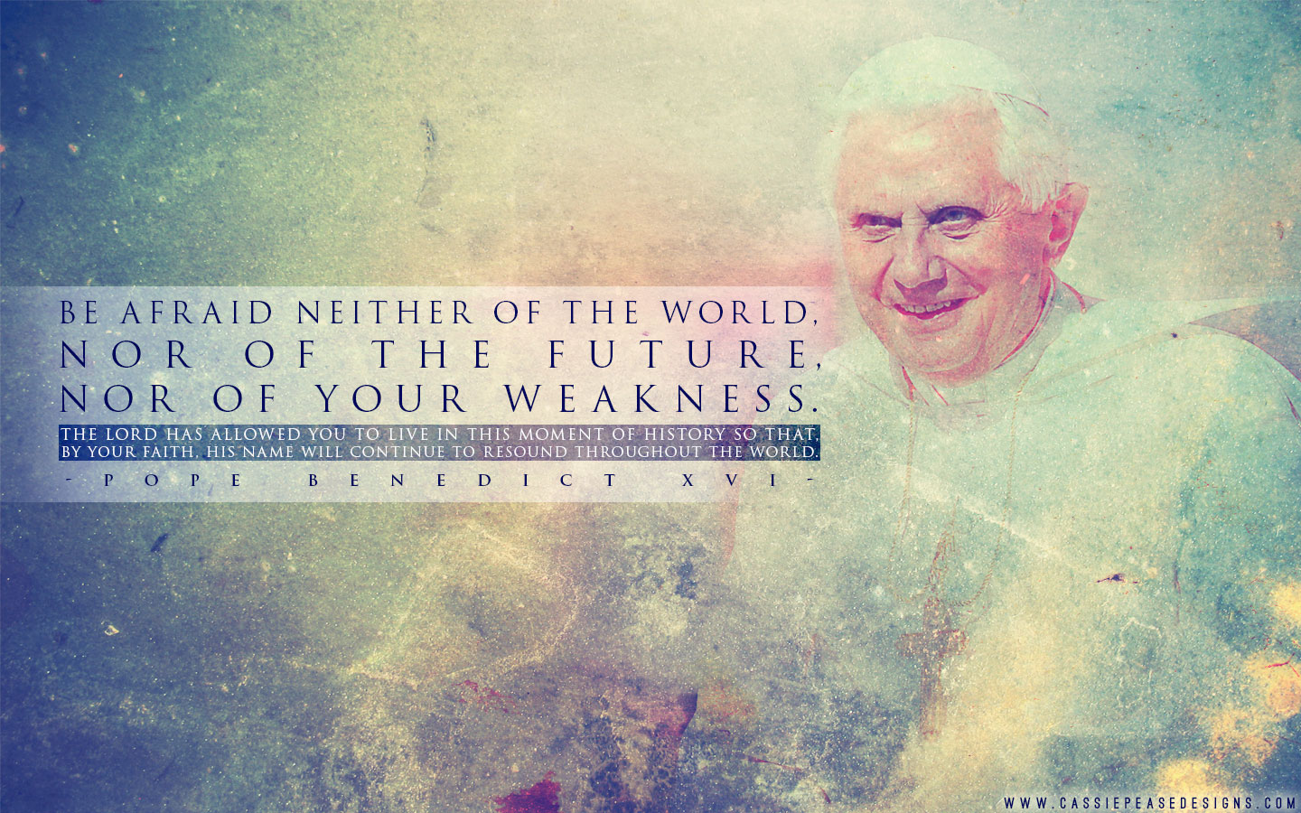 Motivational Quotes Computer Backgrounds Wallpapers Pope Benedict Xvi Weakness Desktop Wallpaper Cassie