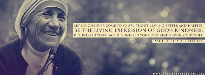 Cool Quotes Images Wallpaper Mother Teresa Expression Of Kindness Coverphoto Cassie
