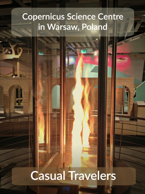 Visit the Copernicus Science Center in Warsaw, Poland to see a fire tornado, experience a simulated earthquake, or turn on a light bulb with a stair master.