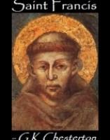 Saint Francis, by G K Chesterton