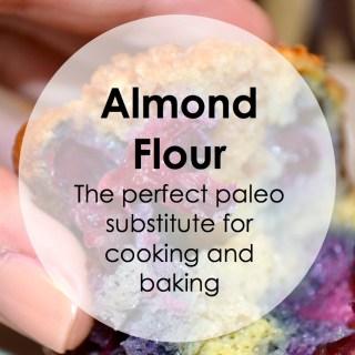 Paleo Pointers: Almond Flour