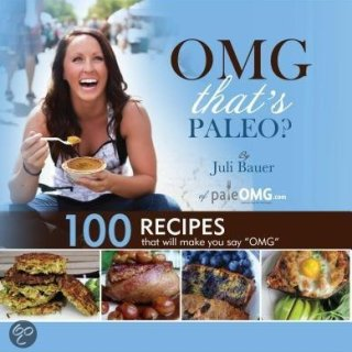 OMG That's Paleo? Review and a Recipe