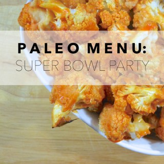 Paleo Menu: Super Bowl Party