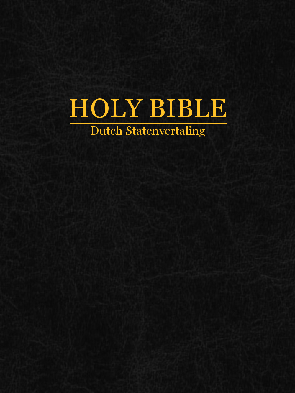 Holy Bible Dutch Statenvertaling Christian Classics Ethereal Library - Statenvertaling Online