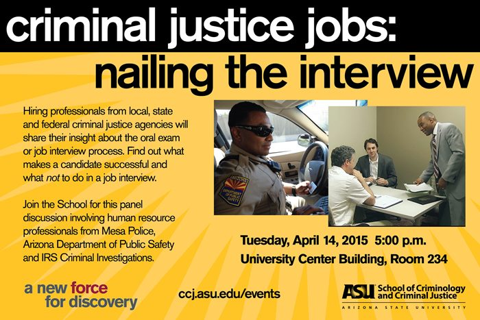 Criminal Justice Jobs Nailing the Interview School of Criminology