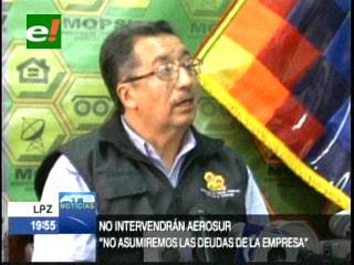 Gobierno no intervendrá AeroSur