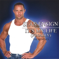 Sean Ensign with It's My Life