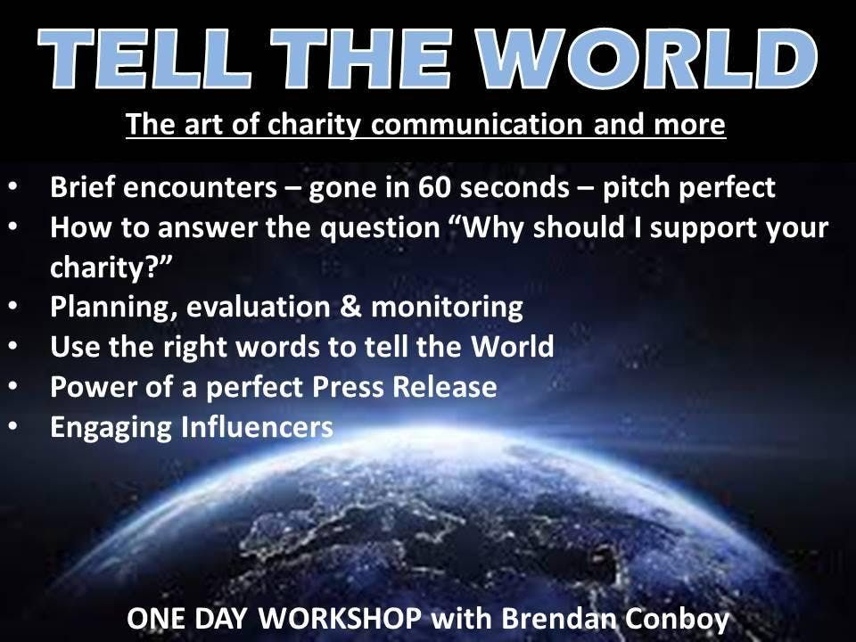 TELL THE WORLD - The art of charity communication at The Exchange - charity evaluation