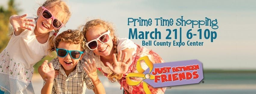Just Between Friends Bell County Spring 2019 Sale- Prime Time
