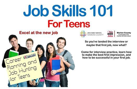 Job Skills 101 for Teens at Marion Public Library, Ohio
