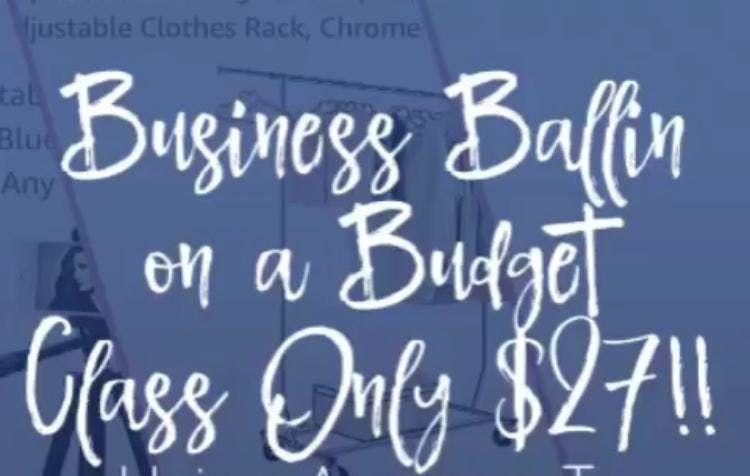 Business Ballin On a Budget Bootcamp at E-Loft\u0027s, Alexandria
