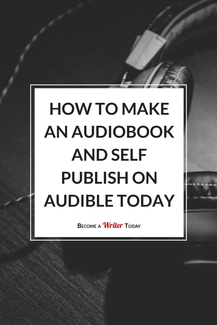 Amazon Audible Voice Over Jobs How To Make An Audiobook And Self Publish On Audible Today
