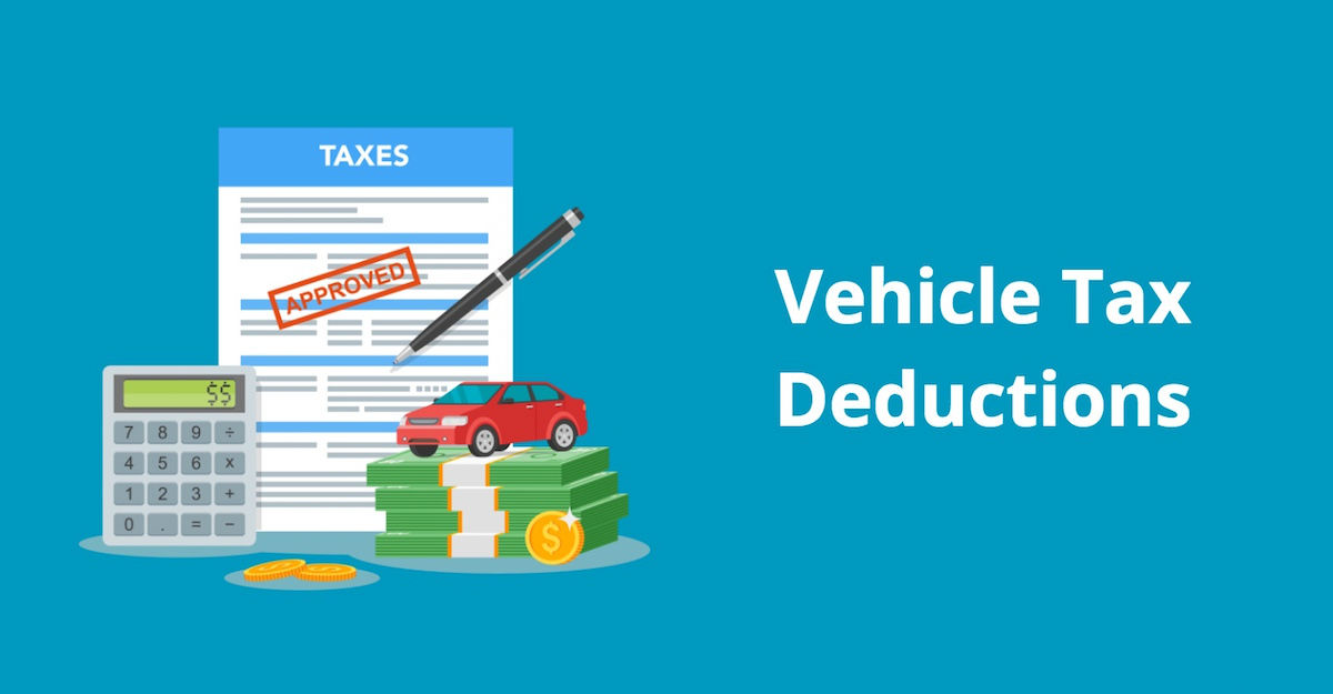 Vehicle Tax Deductions How to Write Off Car and Truck Expenses
