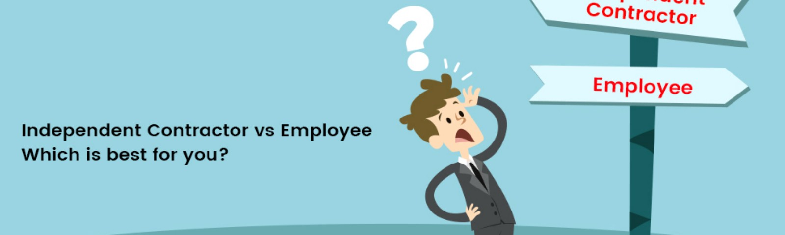 Independent Contractor vs Employee The Real Difference