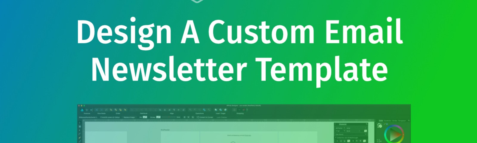Design A Custom Email Template - Part 1 \u2013 Web-Crunch
