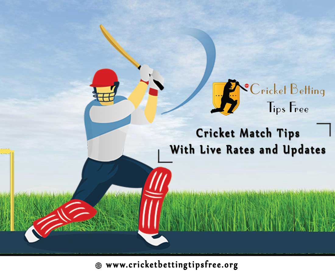 Live Match Cricket Match Tips With Live Rates And Updates Cricket Betting