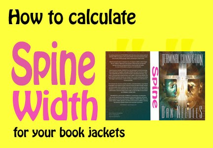 Calculate Spine Width Book Jackets by the Numbers \u2013 Toni Ressaire
