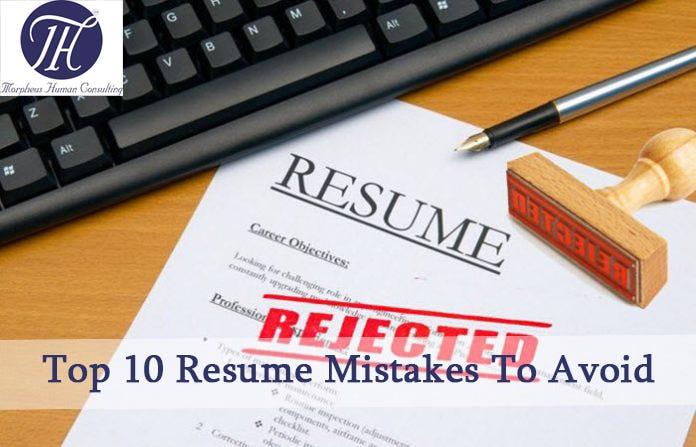 Top 10 Resume Mistakes To Avoid \u2013 Morpheus Gulf \u2013 Medium