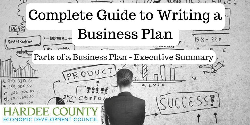 Parts of a Business Plan \u2014 Executive Summary \u2013 Hardee County EDC