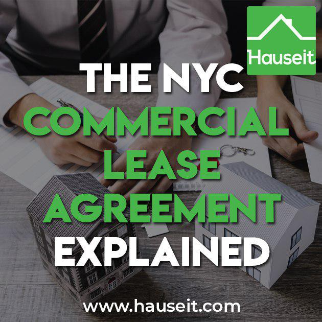 Guide to The NYC Commercial Lease Agreement \u2013 Hauseit \u2013 Medium