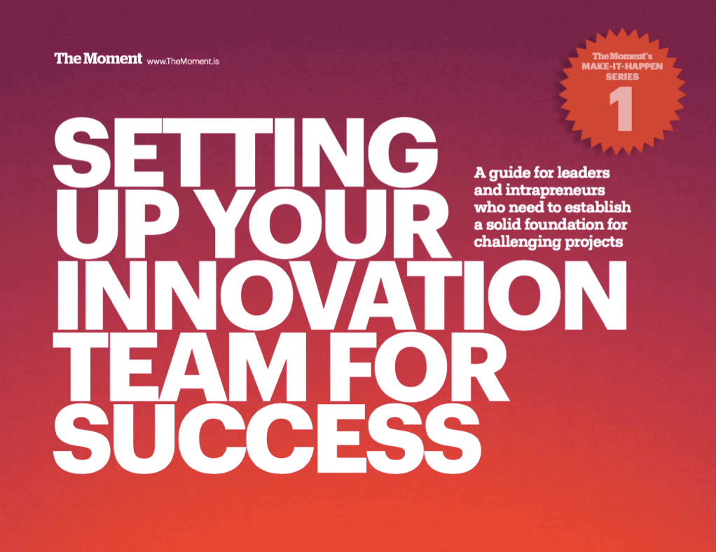 Innovation Teams Teams That Innovate Need More Than Talent And Ideas