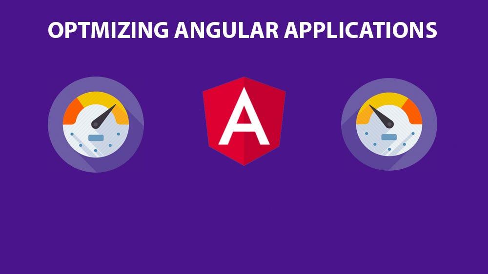 How to optimize Angular applications \u2013 ITNEXT