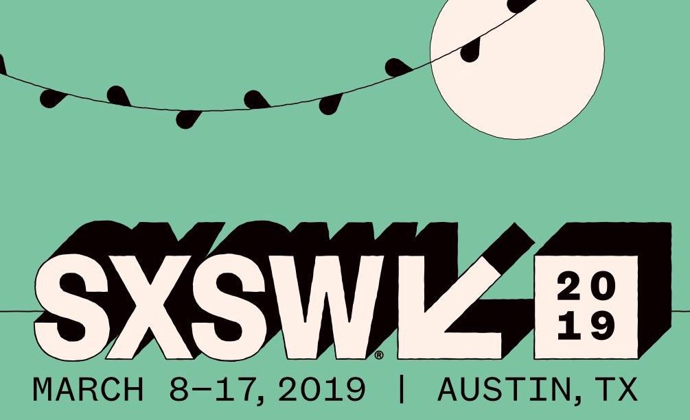 SXSW 2019 Ultimate Guide to the Panels, Parties, Performances