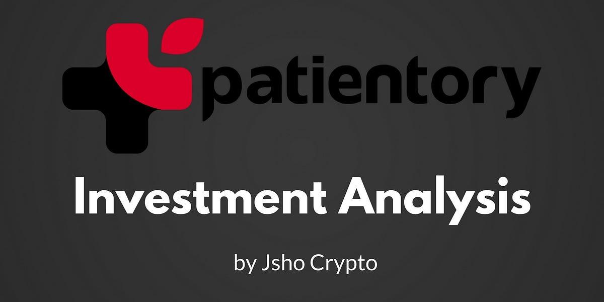 Patientory Investment Analysis \u2013 Jsho Crypto \u2013 Medium - investment analysis