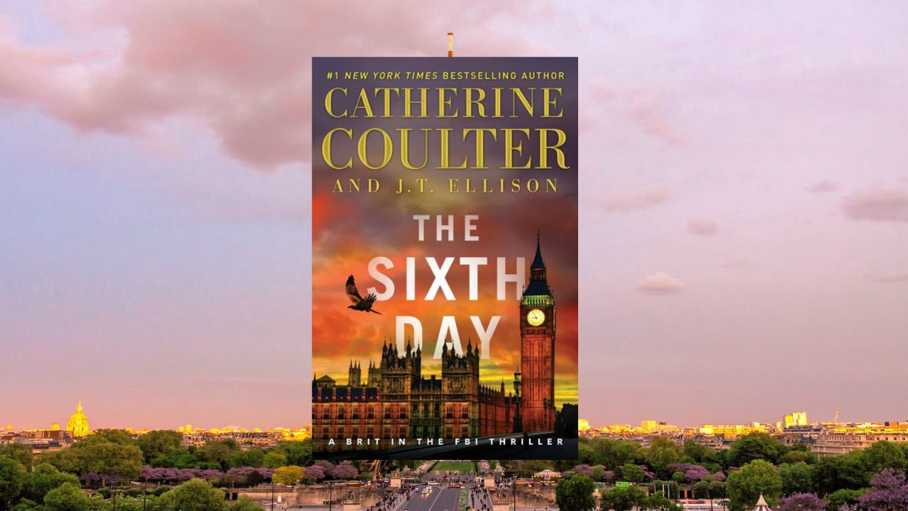 Catherine Coulter Libros The Sixth Day A Brit In The Fbi Series 5 By Catherine Coulter