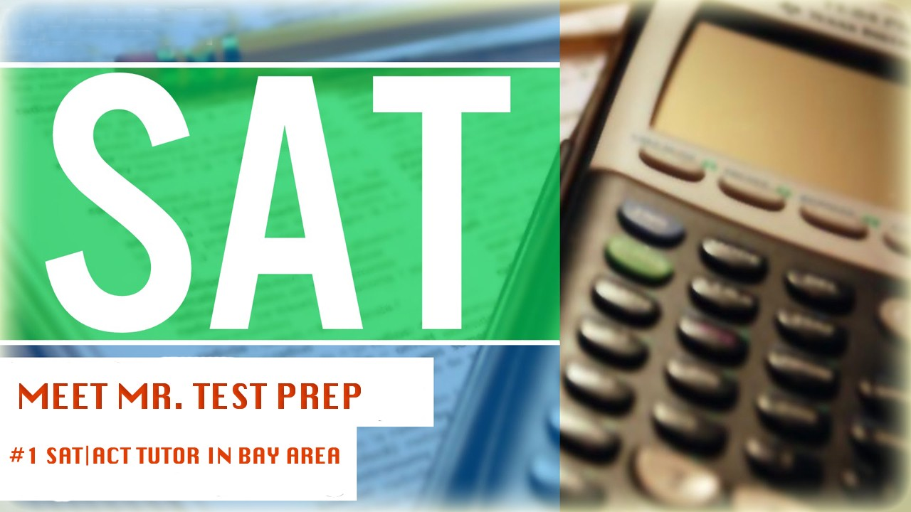 Act Tutor Mr Test Prep Educational Consultant Sat Act Prep Tutor Palo