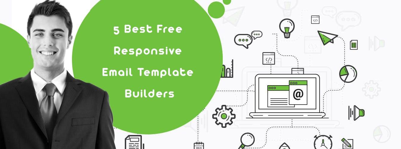 5 Best Free Responsive Email Template Builders \u2013 trioangle \u2013 Medium - free responsive email template