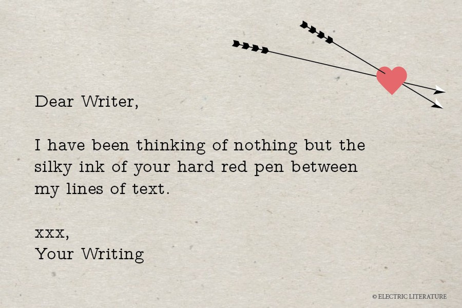 Love Letters from Your Writing \u2013 Electric Literature - love letters