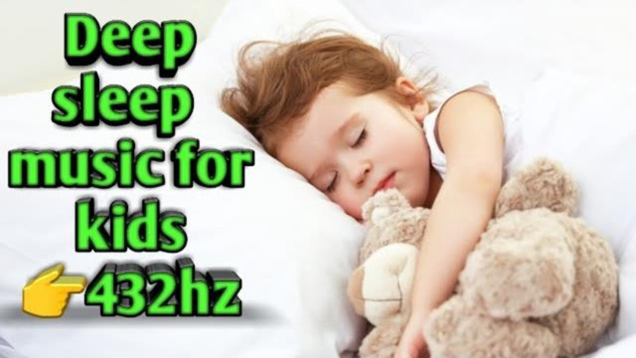 Sleep Music For Kids Deep Sleep Music For Kids 55x5 Method Medium