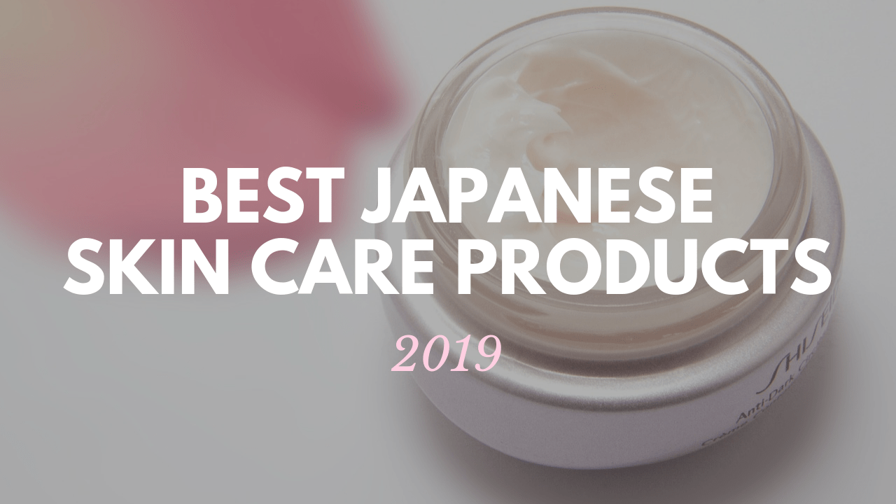 Best Skin Care Cream 10 Best Japanese Skin Care Products 2019 Japan Travel Guide Jw