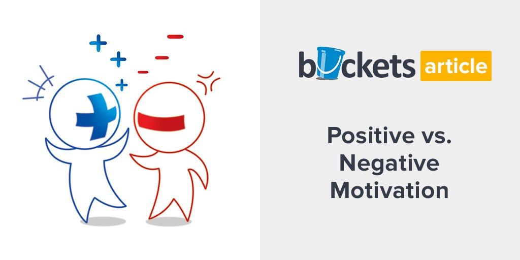 The Key To Success Positive vs Negative Motivation