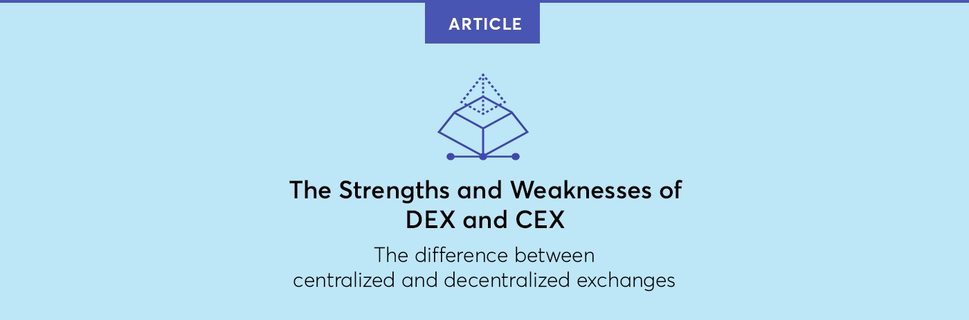 The Strengths and Weaknesses of DEX and CEX \u2013 Blockchainio \u2013 Medium