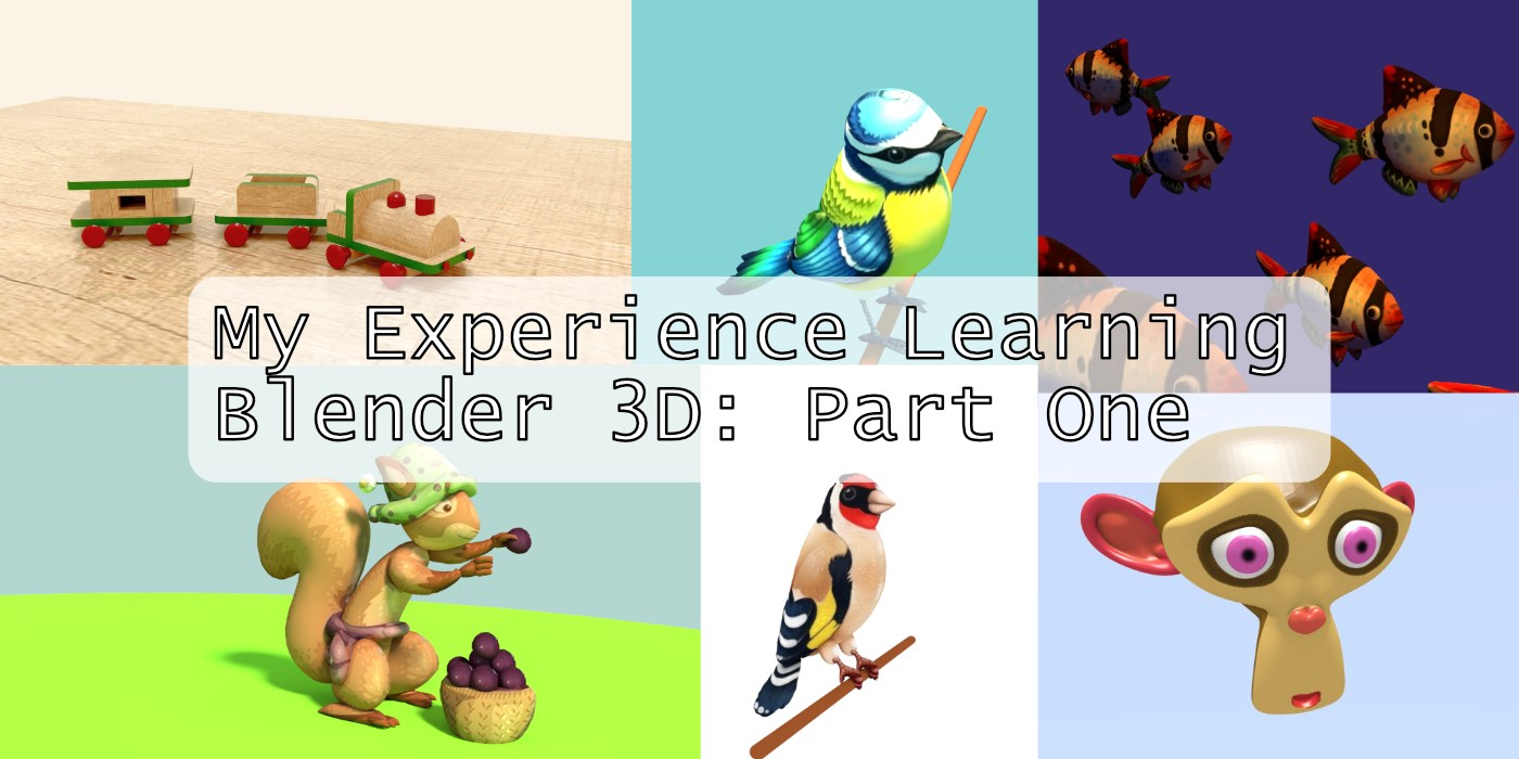 3d Open My Experience Learning Blender Open Source 3d Software Part One