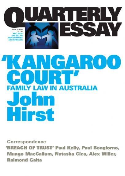 Kangaroo Court Family Law in Australia #1 \u2013 Kafka\u0027s Court \u2013 Medium