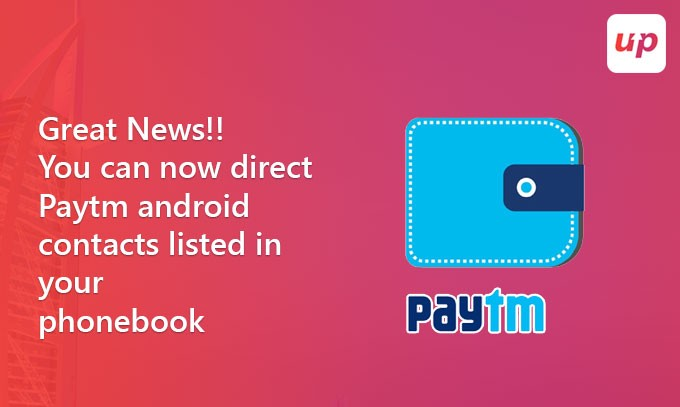 Great News!!You can Now Direct Paytm Android Contacts Listed in your - business phone book