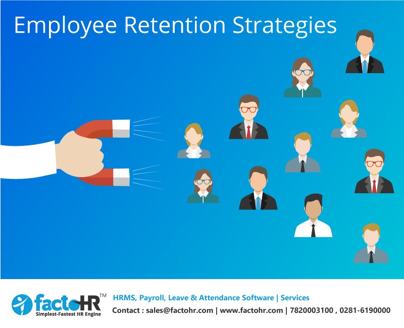 9 most effective Employee Retention Strategies \u2013 factoHR \u2013 Medium