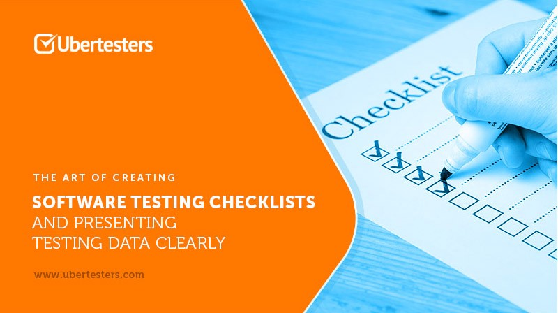 The Art of Creating Software Testing Checklists and Presenting