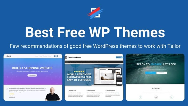 Best Free WordPress themes to work with Tailor Page Builder