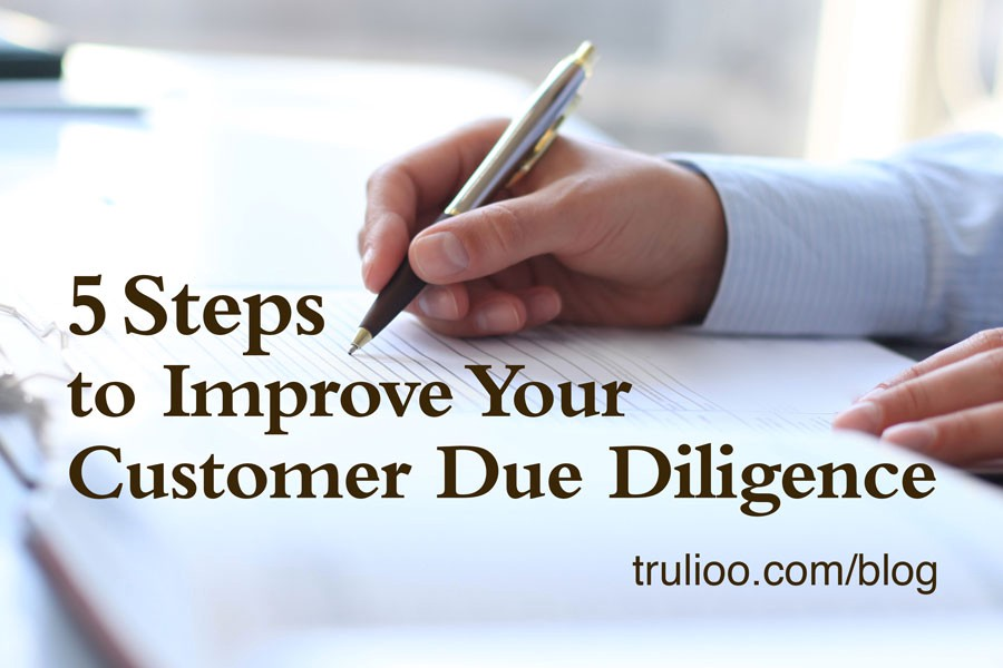 Customer Due Diligence Checklist \u2014 Five Steps to Improve Your CDD