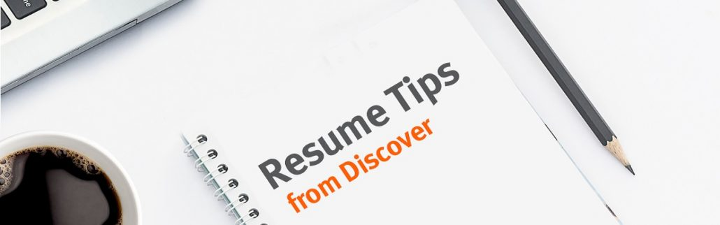 Resume Tips From Discover - Discover Careers