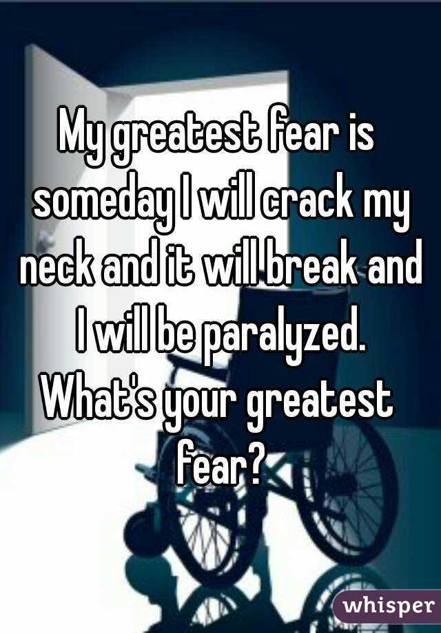 what is your greatest fear - Towerssconstruction