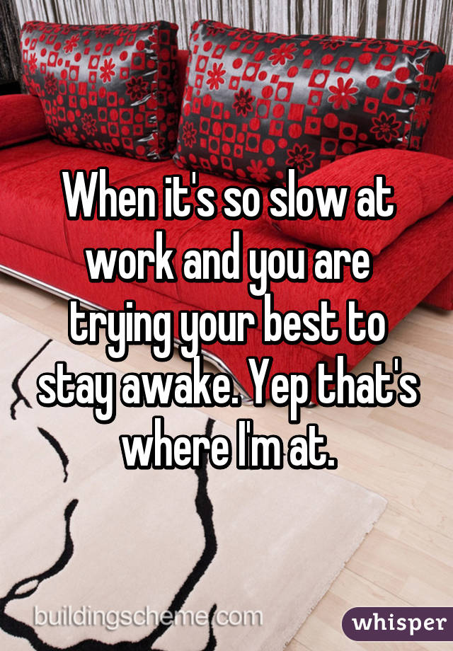 After Struggling To Stay Awake At Work Thanks Netflix - Imgur12 tips