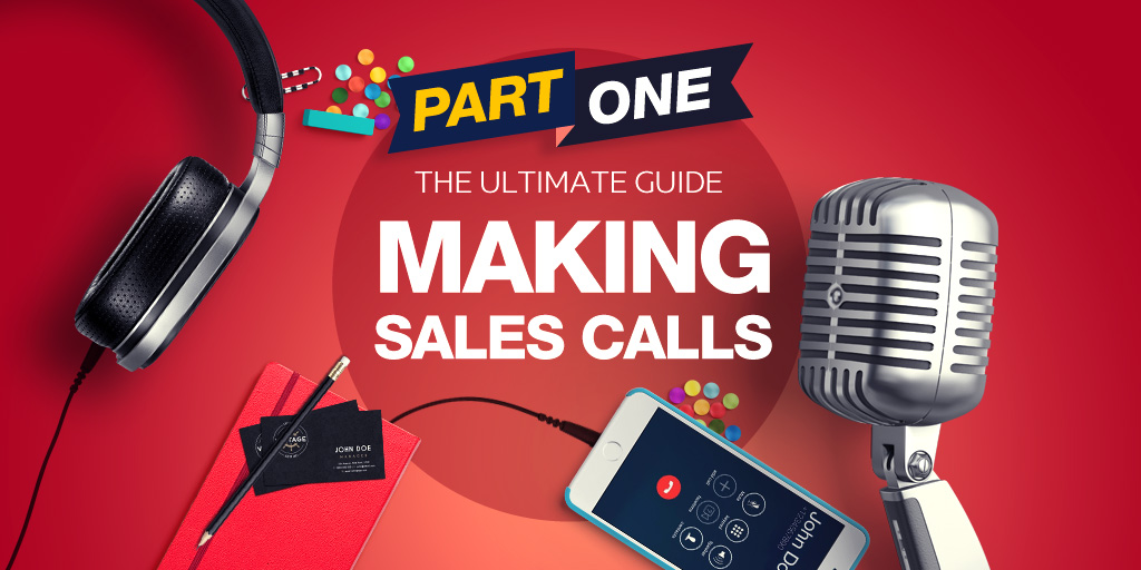 How To Do Sales Calls 10 Great Cold Calling Tips To Improve Your