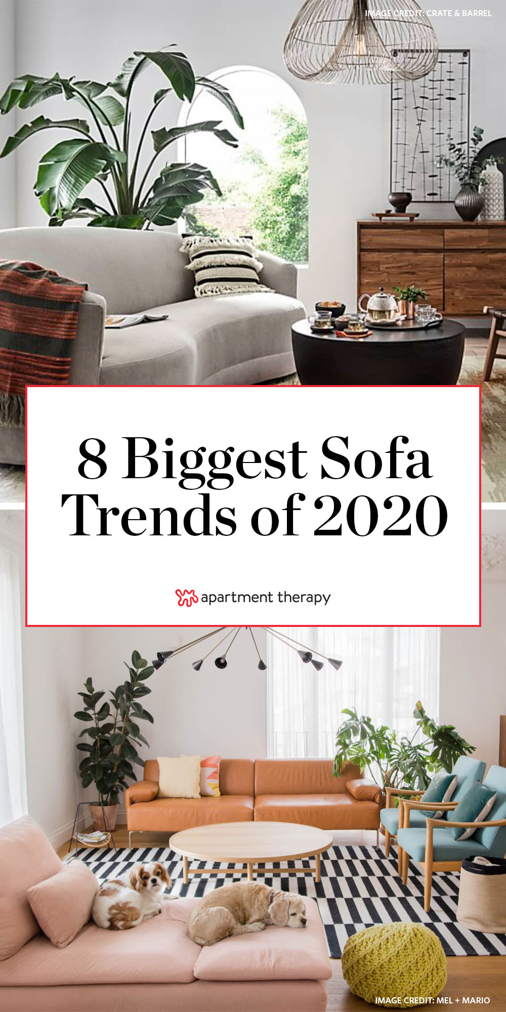 The Best Sofa Trends For Making A Statement In A Living Room 2020 Couch Trends Apartment Therapy
